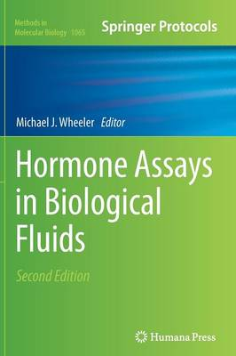 Hormone Assays in Biological Fluids by Michael J. Wheeler