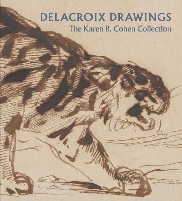 Delacroix Drawings - The Karen B. Cohen Collection book