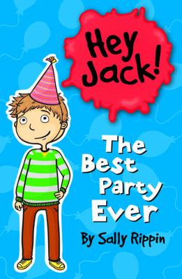 The Best Party Ever by Sally Rippin
