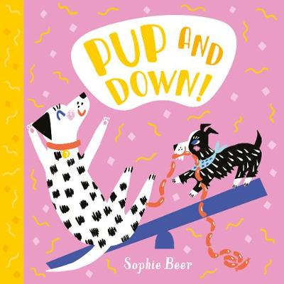 Pup and Down by Sophie Beer