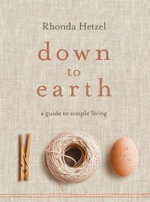 Down to Earth: A Guide to Simple Living book