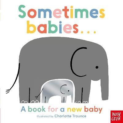Sometimes Babies . . . book