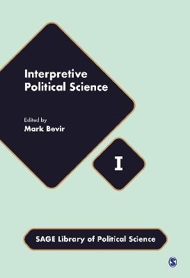 Interpretive Political Science by Mark Bevir