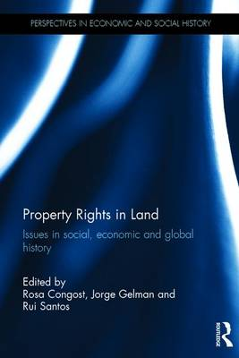 Property Rights in Land by Rosa Congost