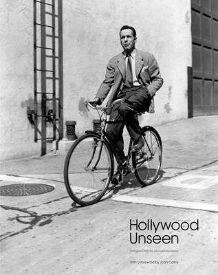 Hollywood Unseen by Robert Dance