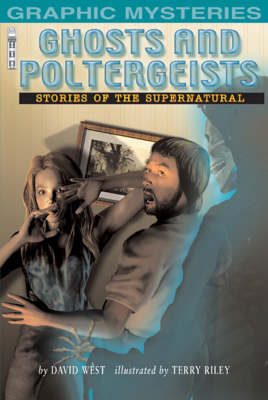 Ghosts and Poltergeists by David West