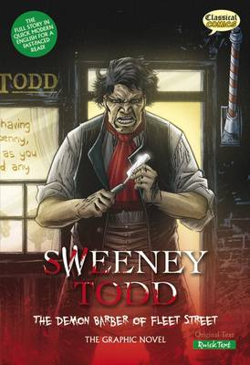 Sweeney Todd the Graphic Novel Quick Text by Clive Bryant