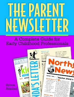 The Parent Newsletter by Sylvia Reichel