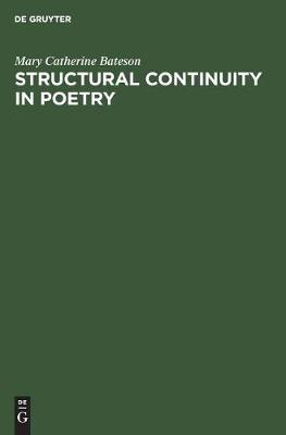 Structural continuity in poetry: A linguistic study of five Pre-Islamic Arabic Odes by Mary Catherine Bateson