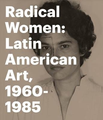 Radical Women by Andrea Giunta