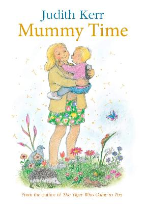 Mummy Time by Judith Kerr
