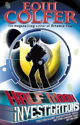 Half Moon Investigations by Eoin Colfer