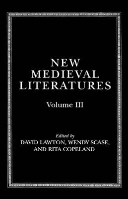 New Medieval Literatures: Volume III by David Lawton