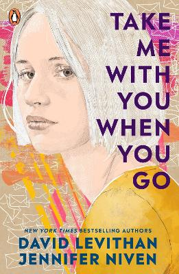 Take Me With You When You Go by David Levithan