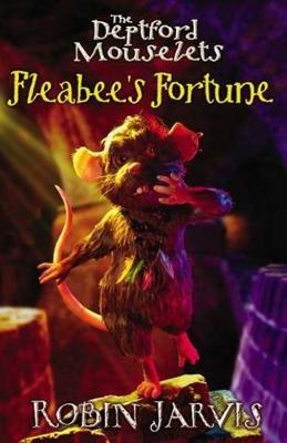Fleabee's Fortune by Robin Jarvis