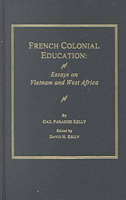 French Colonial Education by Gail Kelly