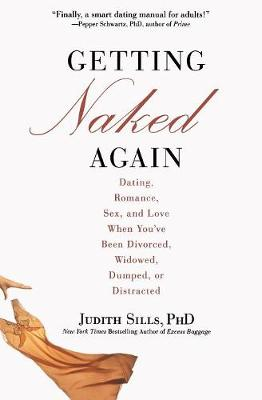 Getting Naked Again by Judith Sills