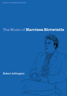 Music of Harrison Birtwistle book