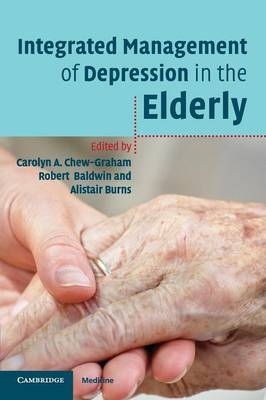 Integrated Management of Depression in the Elderly by Carolyn A. Chew-Graham