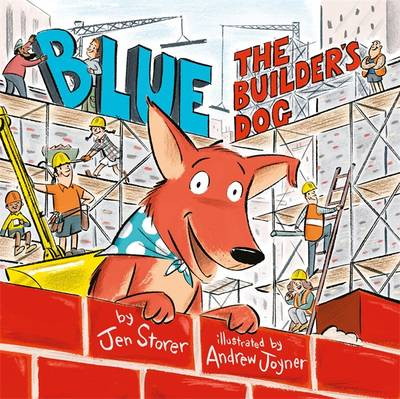 Blue, The Builder's Dog book