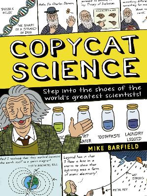 Copycat Science: Step into the shoes of the world's greatest scientists by Mike Barfield