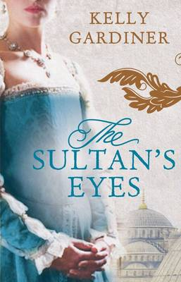 Sultan's Eyes by Kelly Gardiner
