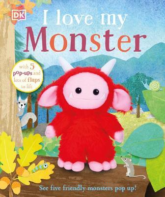 I Love My Monster by DK