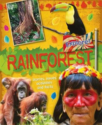 Explore!: Rainforests by Jen Green