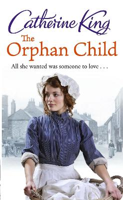 Orphan Child by Catherine King
