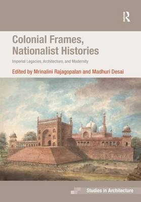 Colonial Frames, Nationalist Histories by Dr. Eamonn Canniffe