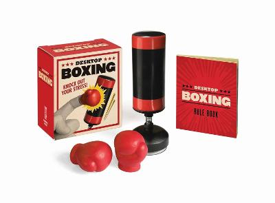 Desktop Boxing: Knock Out Your Stress! by Running Press