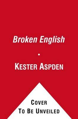 Broken English by Kester Aspden