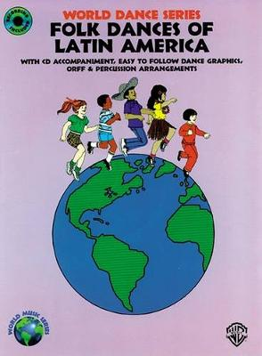 Folk Dances of Latin America by Fredericka Moore