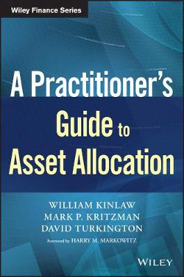 A Practitioner's Guide to Asset Allocation by William Kinlaw
