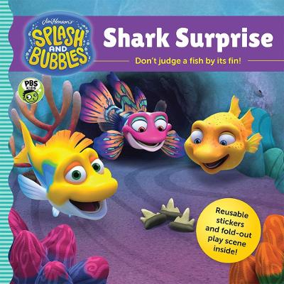 Splash and Bubbles: Shark Surprise with sticker play scene by Jim Henson Company