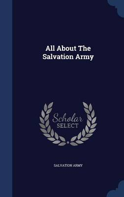 All about the Salvation Army by Salvation Army