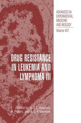 Drug Resistance in Leukemia and Lymphoma III book