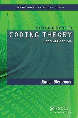 Introduction to Coding Theory by Jurgen Bierbrauer