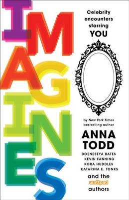 IMAGINES by Anna Todd