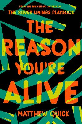 Reason You're Alive by Matthew Quick