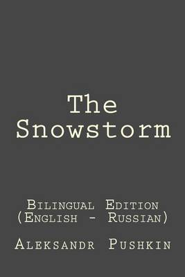 The Snowstorm by Aleksandr Pushkin