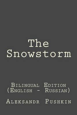 The Snowstorm by Aleksandr Pushkin