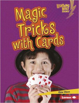 Magic Tricks with Cards by Elsie Olson
