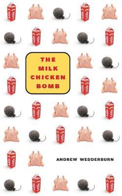 Milk Chicken Bomb by Andrew Wedderburn