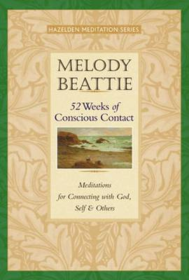 52 Weeks Of Conscious Contact by Melody Beattie