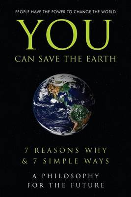 You Can Save The Earth by Andrew Flach