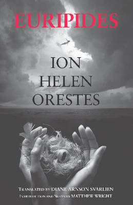 Ion, Helen, Orestes by Euripides