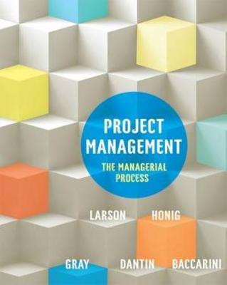 Project Management by Erik W. Larson
