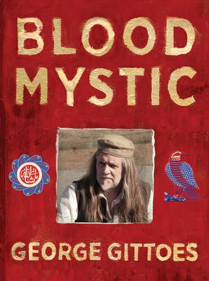 Blood Mystic by George Gittoes