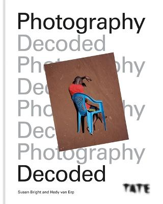 Tate: Photography Decoded book